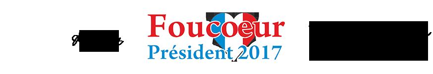 Foucoeur Président 2017